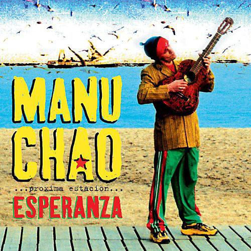 Alliance Manu Chao - Proxima Estacion: Esperenza