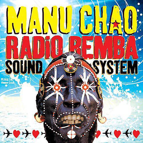 Alliance Manu Chao - Radio Bemba Sound System
