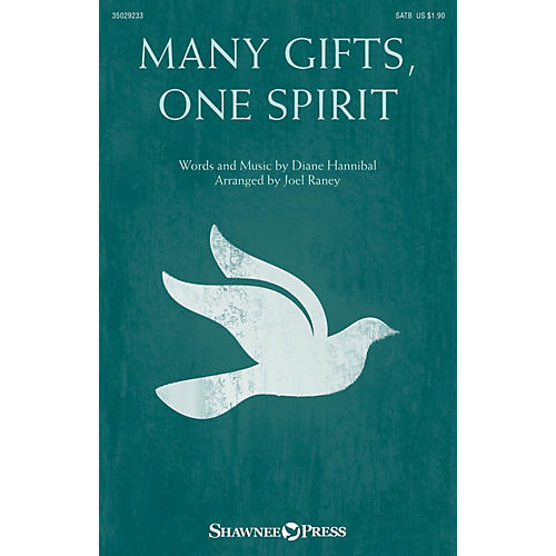 Shawnee Press Many Gifts, One Spirit SATB arranged by Joel Raney