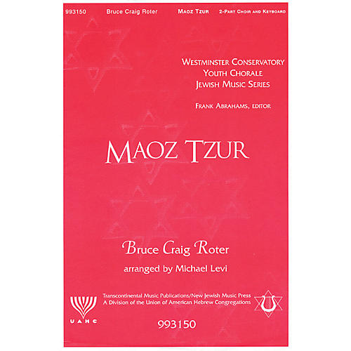 Transcontinental Music Maoz Tsur (Rock of Ages) 2-Part arranged by Michael Levi