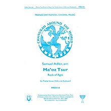 Transcontinental Music Ma'oz Tzur (Rock of Ages) SSA arranged by Samuel Adler