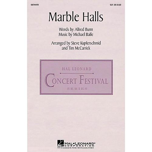 Hal Leonard Marble Halls SSA arranged by Steve Kupferschmid/Tim McCarrick