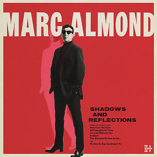 Alliance Marc Almond - Shadows & Reflections