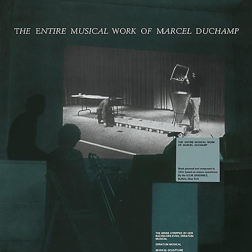 Alliance Marcel Duchamp - Entire Musical Work Of Marcel Duchamp