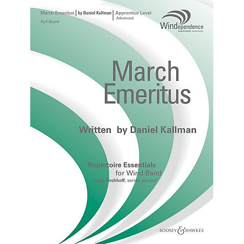 Boosey and Hawkes March Emeritus (Score Only) Concert Band Level 3 Composed by Daniel Kallman