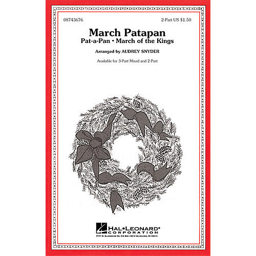 Hal Leonard March Patapan 3-Part Mixed Arranged by Audrey Snyder