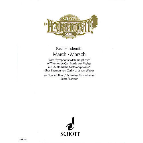 Schott March from Symphonic Metamorphosis (for Concert Band - Score) Concert Band Composed by Paul Hindemith