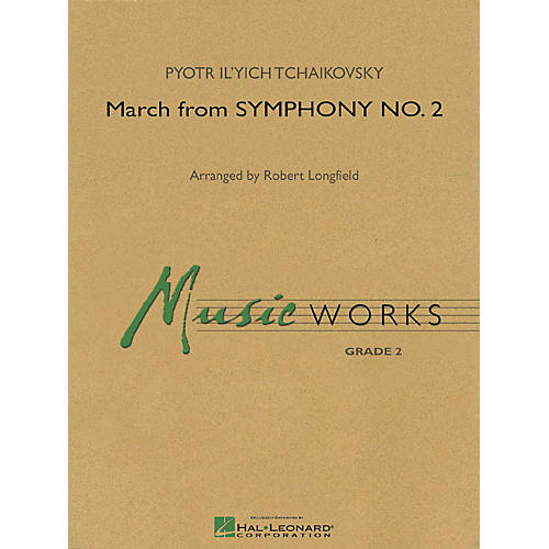 Hal Leonard March from Symphony No. 2 Concert Band Level 2 Arranged by Robert Longfield