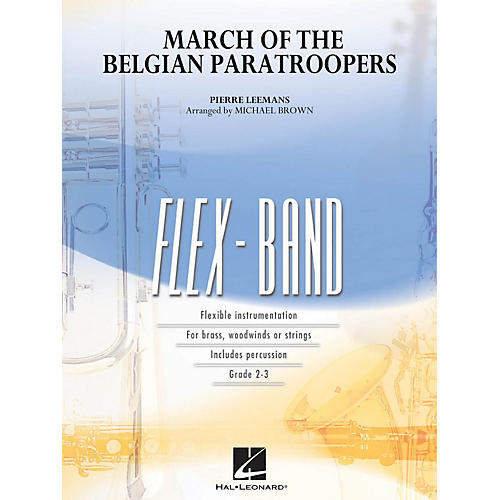 Hal Leonard March of the Belgian Paratroopers Concert Band Level 2-3 Arranged by Michael Brown