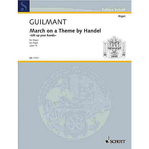 Schott March on a Theme by Handel, Op. 15 (Lift Up Your Heads) Schott Series