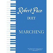 Lee Roberts Marching Pace Duet Piano Education Series Composed by Robert Pace