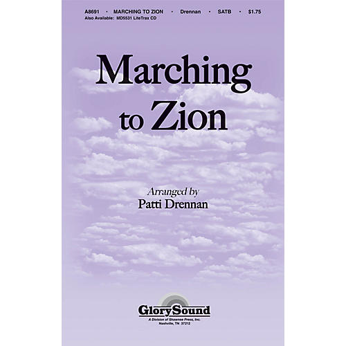 Shawnee Press Marching to Zion SATB arranged by Patti Drennan