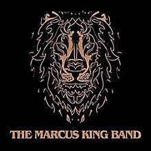 Marcus King Band - Marcus King Band