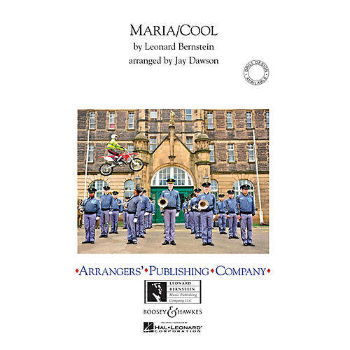 Arrangers Maria/Cool Marching Band Level 3 Arranged by Jay Dawson