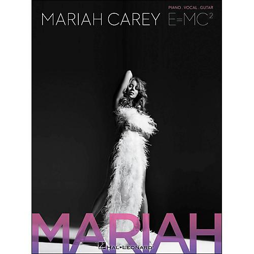 Hal Leonard Mariah Carey: E=Mc2 arranged for piano, vocal, and guitar (P/V/G)