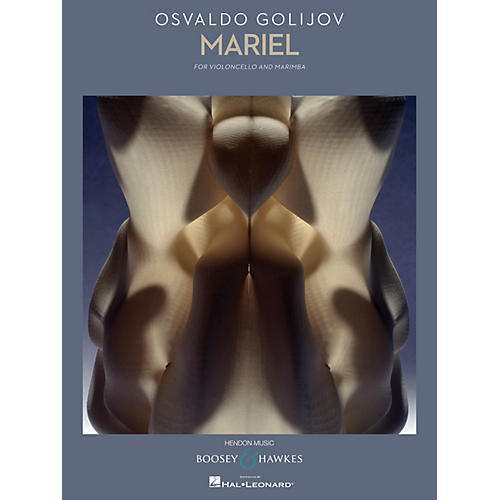 Boosey and Hawkes Mariel Boosey & Hawkes Chamber Music Series Composed by Osvaldo Golijov