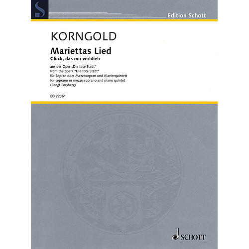 Schott Mariettas Lied, Op. 12 Opera Series Softcover Composed by Erich Wolfgang Korngold