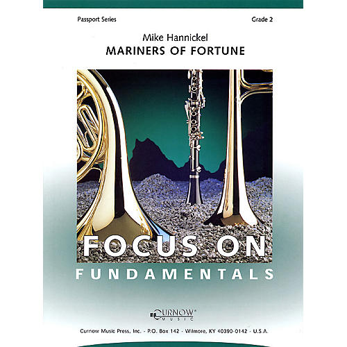 Curnow Music Mariners of Fortune (Grade 2 - Score Only) Concert Band Level 2 Composed by Mike Hannickel