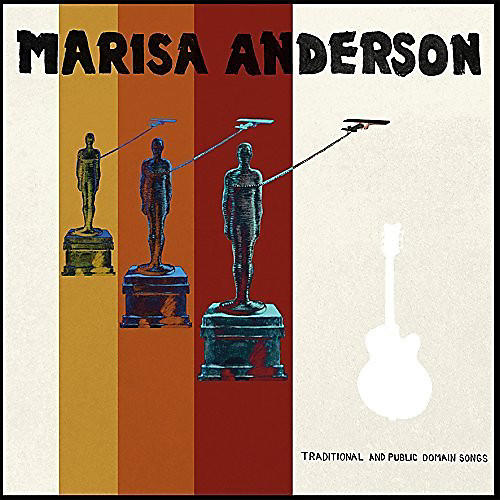 Alliance Marisa Anderson - Traditional & Public Domain Songs