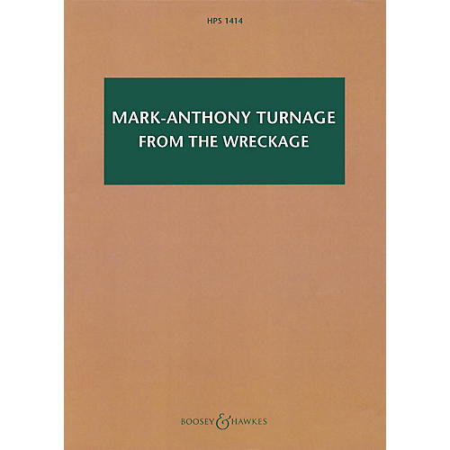 Boosey and Hawkes Mark-Anthony Turnage - From the Wreckage Boosey & Hawkes Scores/Books Softcover by Mark-Anthony Turnage