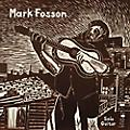 Alliance Mark Fosson - Mark Fosson Solo Guitar thumbnail