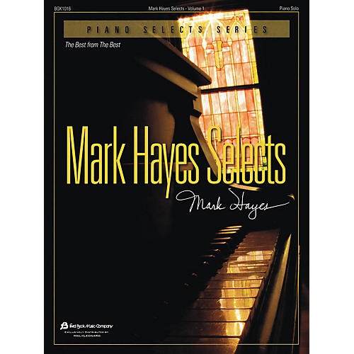 Fred Bock Music Mark Hayes Selects - Volume 1