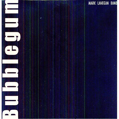 Alliance Mark Lanegan - Bubblegum