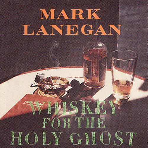 Alliance Mark Lanegan - Whiskey For The Holy Ghost