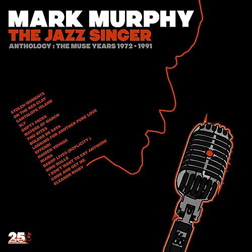Alliance Mark Murphy - Jazz Singer Anthology: Muse Years 1973-1991
