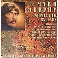 Alliance Mark Murphy - September Ballads thumbnail