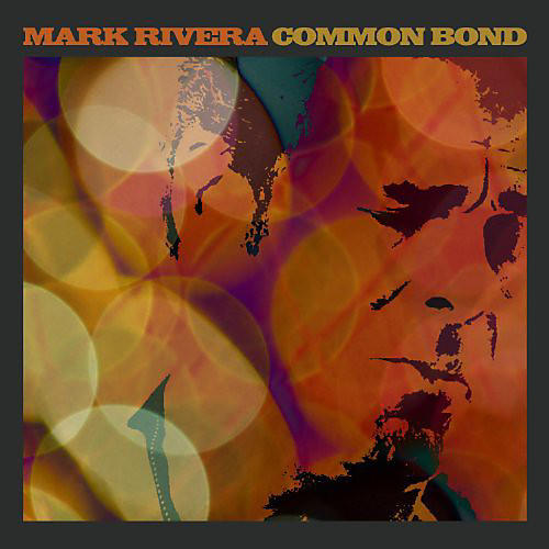 Alliance Mark Rivera - Common Bond