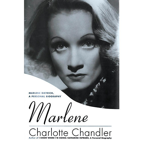 Applause Books Marlene (Marlene Dietrich, A Personal Biography) Applause Books Series Softcover by Charlotte Chandler