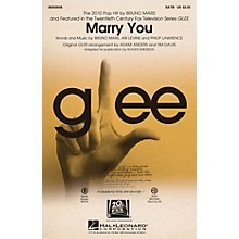 Hal Leonard Marry You (featured in Glee) SSA by Bruno Mars Arranged by Adam Anders