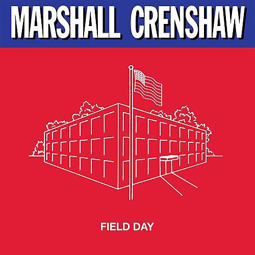 Alliance Marshall Crenshaw - Field Day