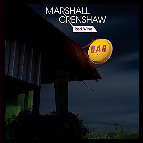Alliance Marshall Crenshaw - Red Wine