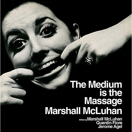 Alliance Marshall McLuhan - The Medium Is the Massage