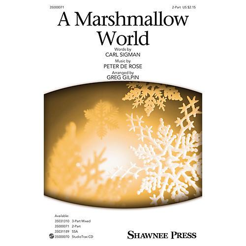 Shawnee Press Marshmallow World Studiotrax CD Arranged by Greg Gilpin