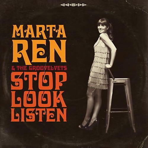 Alliance Marta Ren & the Groovelvets - Stop Look Listen