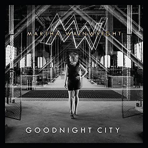 Alliance Martha Wainwright - Goodnight City