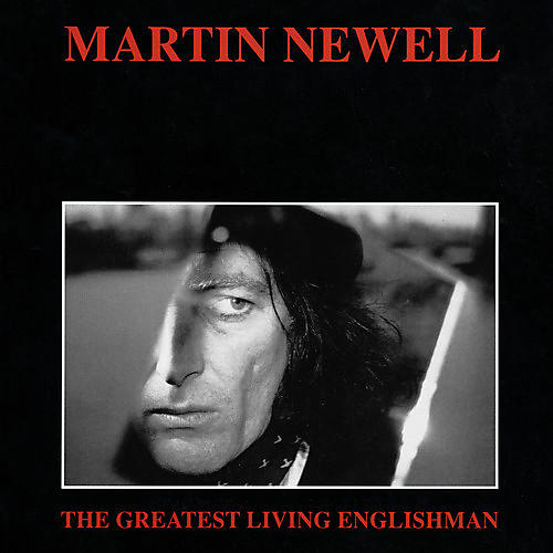 Alliance Martin Newell - Greatest Living Englishman