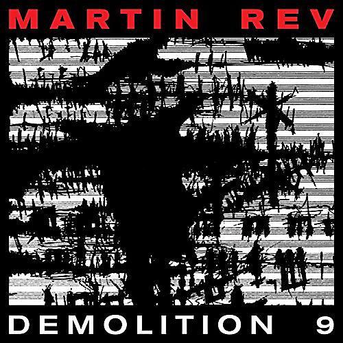 Alliance Martin Rev - Demolition 9