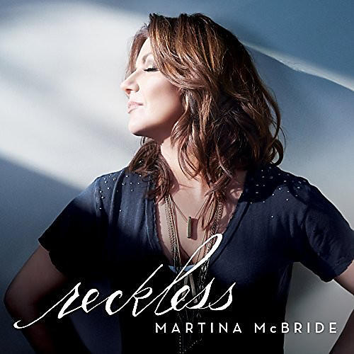 Alliance Martina McBride - Reckless