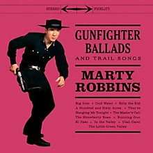 Marty Robbins - Gunfighter Ballads & Trail Songs