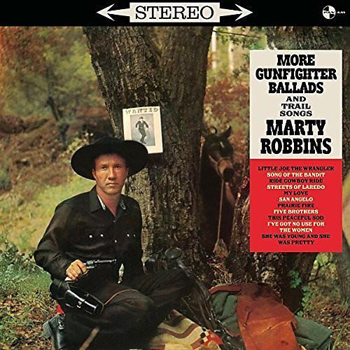 Alliance Marty Robbins - More Gunfighter Ballads and Trail Songs + 4 Bonus