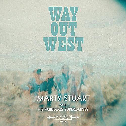 Alliance Marty Stuart - Way Out West