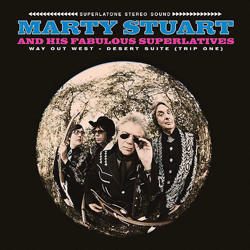 Alliance Marty Stuart & His Fabulous Superlatives - Way Out West - Desert Suite (trip One)