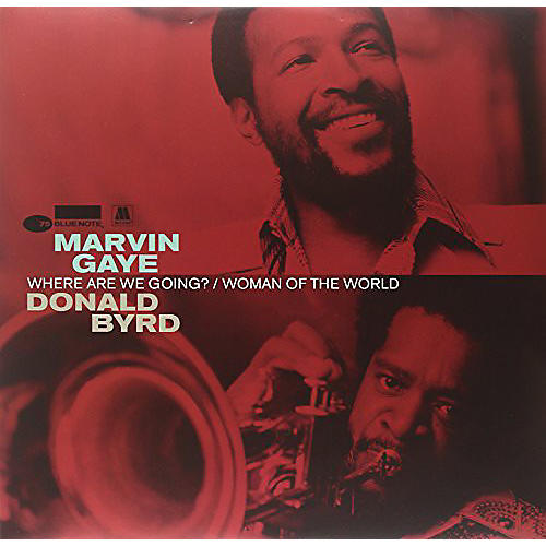 Alliance Marvin Gaye & Byrd, Donald - Where Are We Going