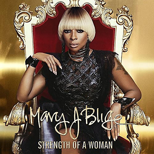 Alliance Mary Blige J - Strength Of A Woman