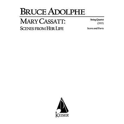 Lauren Keiser Music Publishing Mary Cassatt: Scenes from Her Life for String Quartet LKM Music Series by Bruce Adolphe