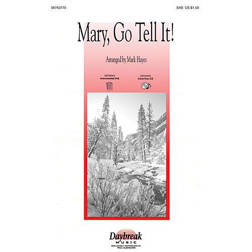 Hal Leonard Mary, Go Tell It! (Medley) SAB arranged by Mark Hayes